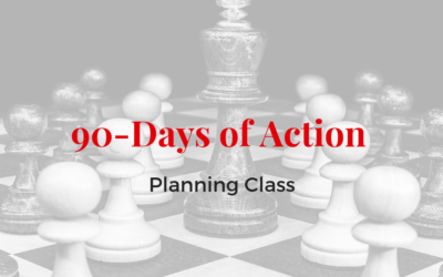 90 Days of Action: Create your action plan!