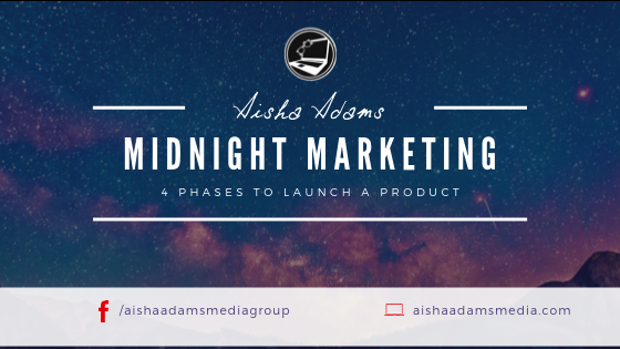 Midnight Marketing: 4 phases to launch a product