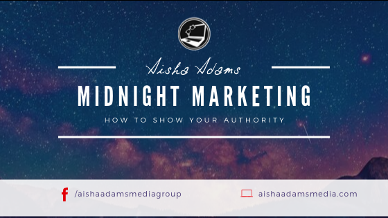 Midnight Marketing: How to Show Your Authority