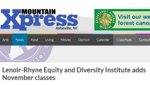Mountain Xpress: Lenoir-Rhyne Equity and Diversity Institute adds November classes